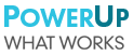Power Up What Works Logo